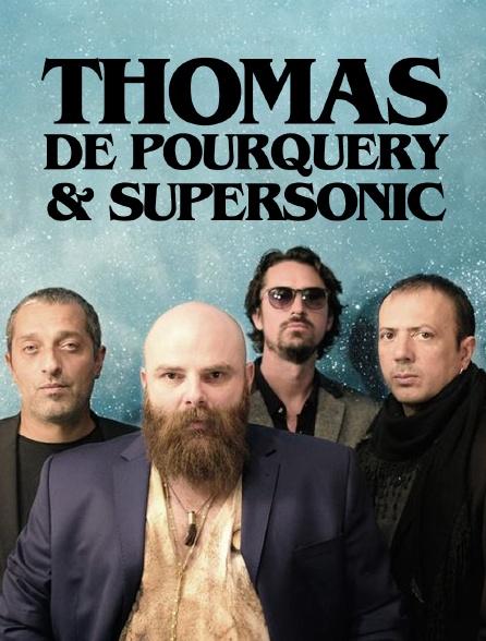 Thomas de Pourquery et Supersonic