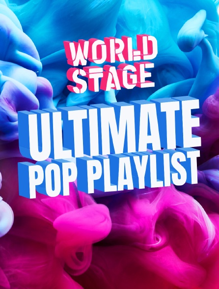 World Stage Ultimate Pop Playlist