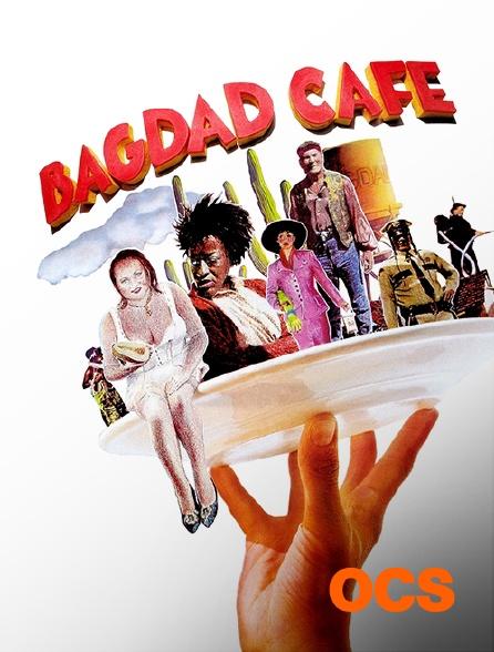 OCS - Bagdad Café (version longue)