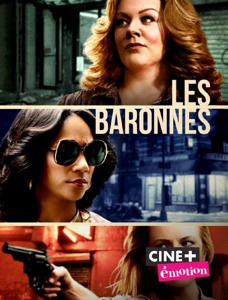 Ciné+ Emotion - Les baronnes