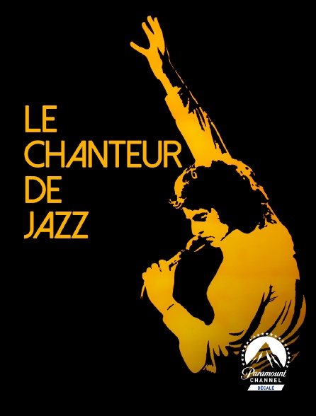 Paramount Channel Décalé - Le chanteur de jazz