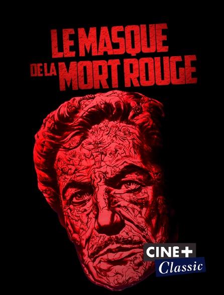 Ciné+ Classic - Le masque de la mort rouge