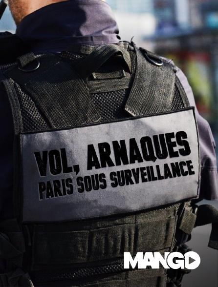 Mango - Vols, arnaques, Paris sous surveillance