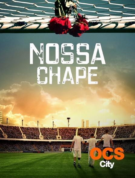 OCS City - Nossa Chape
