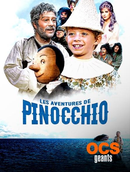 OCS Géants - Les aventures de Pinocchio