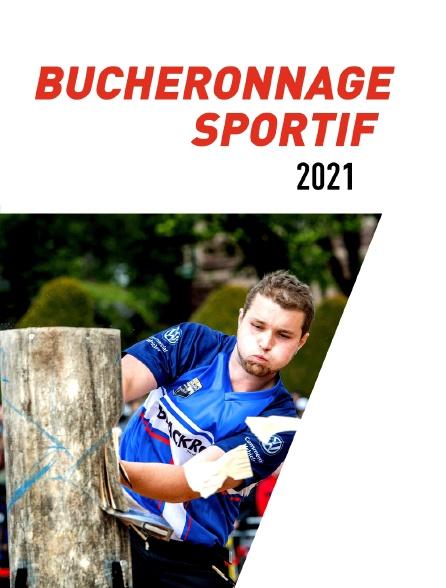 Bûcheronnage sportif 2021