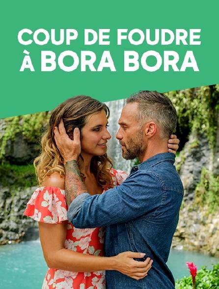 Coup de foudre à Bora Bora