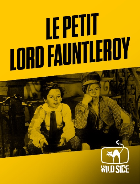 Wild Side TV - Le Petit Lord Fauntleroy