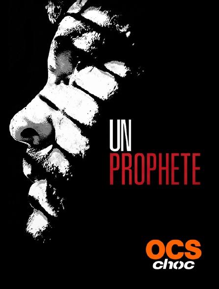 OCS Choc - Un prophète