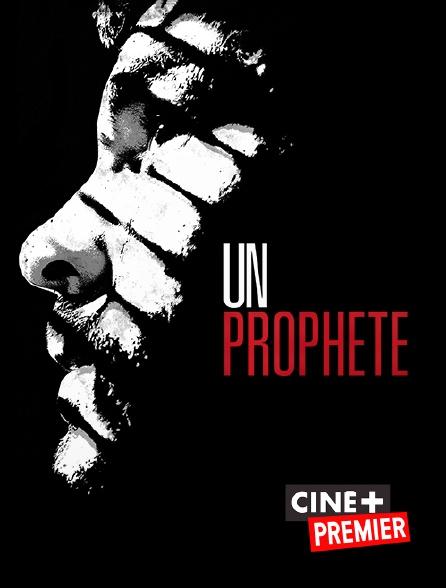 Ciné+ Premier - Un prophète