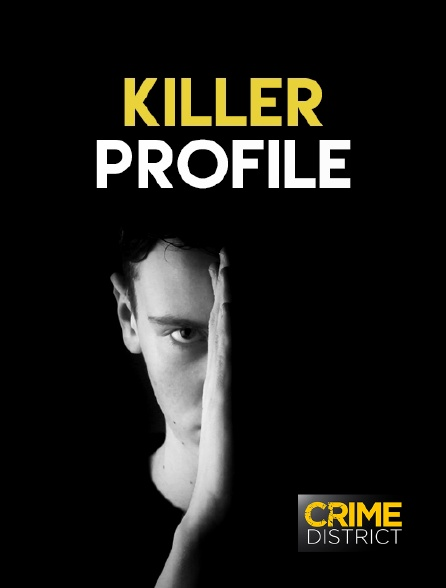Crime District - Killer Profile