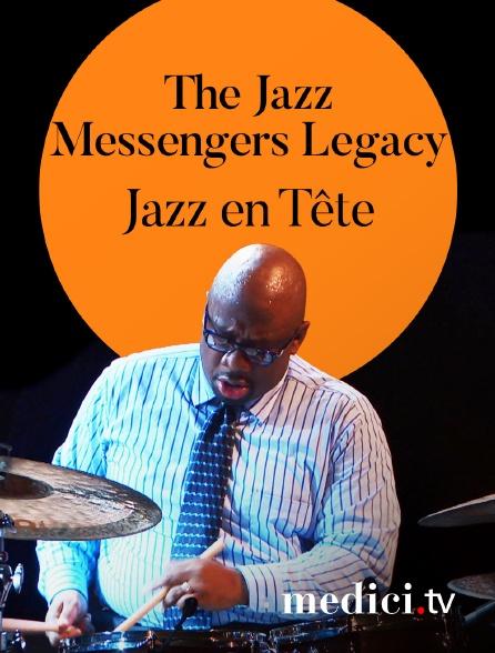 Medici - The Jazz Messengers Legacy en concert à Jazz en Tête