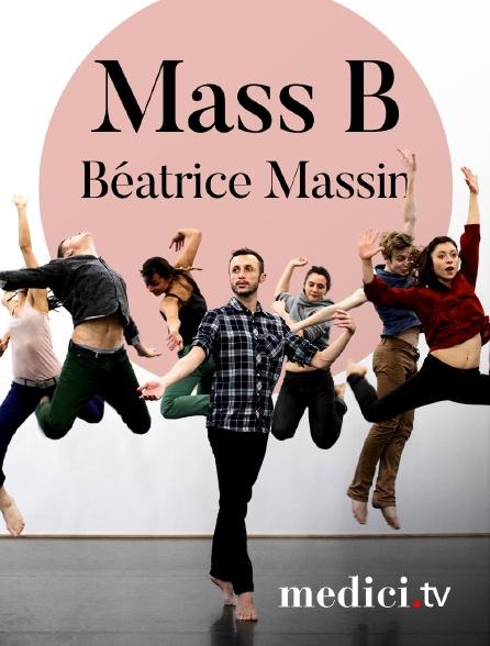Medici - Mass B, Béatrice Massin - Musique de Bach - Théâtre national de Chaillot