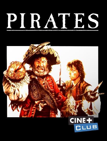 Ciné+ Club - Pirates