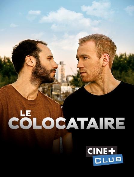 Ciné+ Club - Le colocataire
