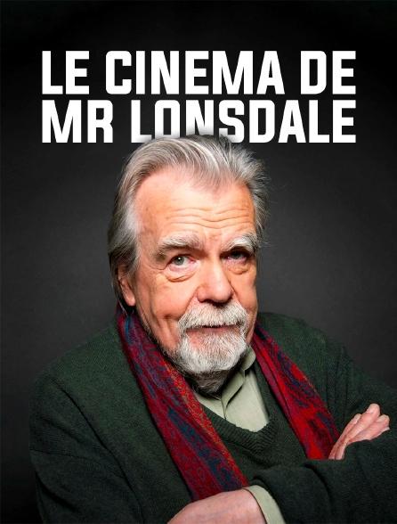 Le cinéma de Mr Lonsdale