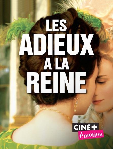 Ciné+ Emotion - Les adieux à la reine
