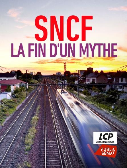 LCP Public Sénat - SNCF, la fin d'un mythe
