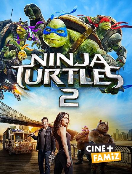 Ciné+ Famiz - Ninja Turtles 2