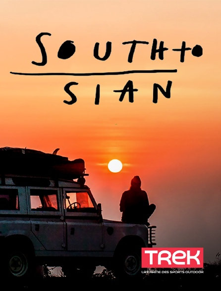 Trek - South To Sian