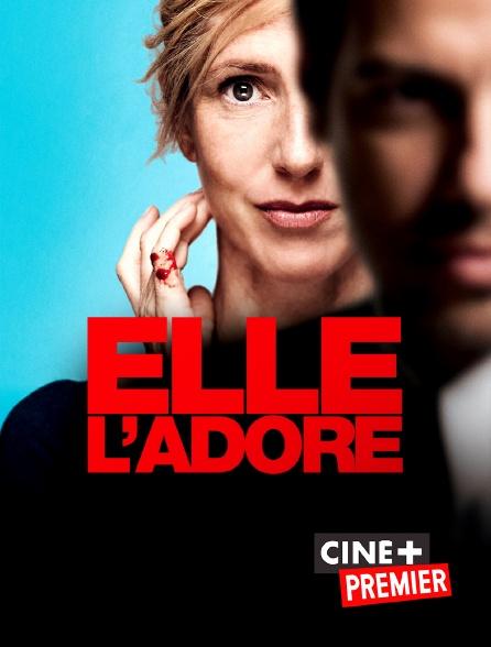 Ciné+ Premier - Elle l'adore