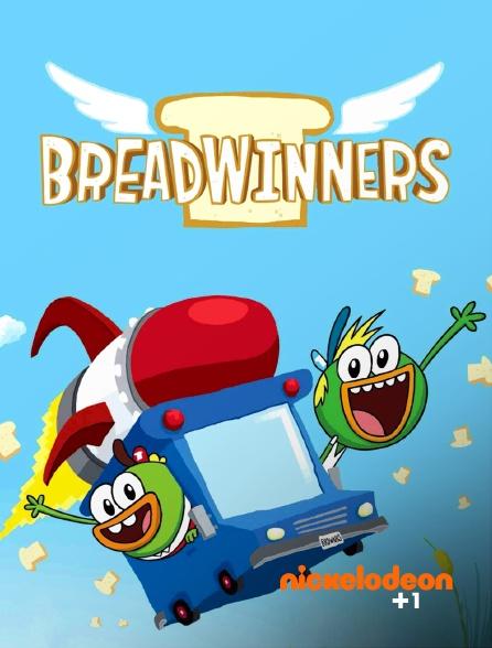 Nickelodéon +1 - Breadwinners