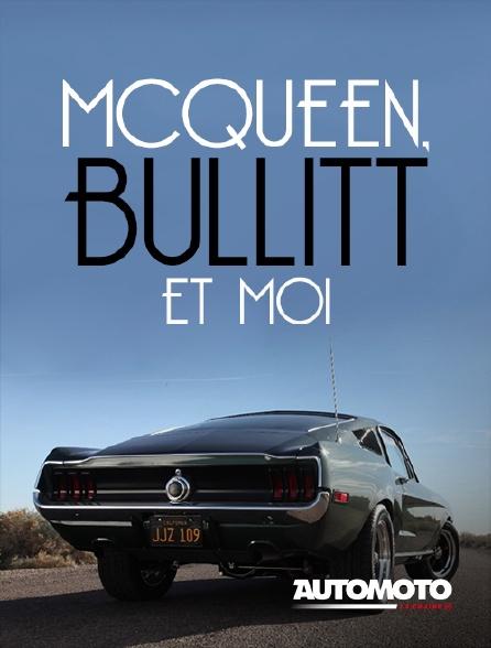 Automoto - McQueen, Bullitt et moi