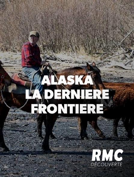 RMC Découverte - Alaska, la dernière frontière