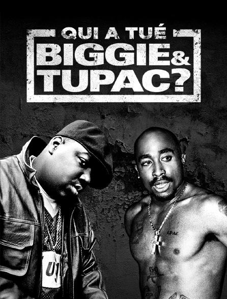 Qui a tué Biggie & Tupac ?