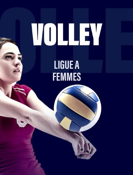 Ligue A Volley-ball - Femmes