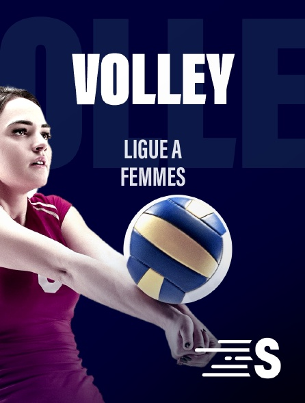 Sport en France - Ligue A Volley-ball - Femmes