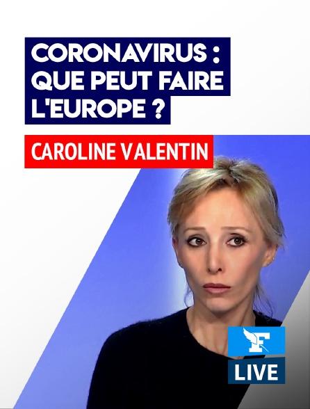 Figaro Live - Coronavirus: que peut faire l'Europe?