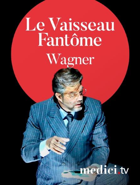 Medici - Wagner, Le Vaisseau Fantôme - Christian Thielemann, Jan Philipp Gloger - Ricarda Merbeth, Franz-Josef Selig - Festival de Bayreuth