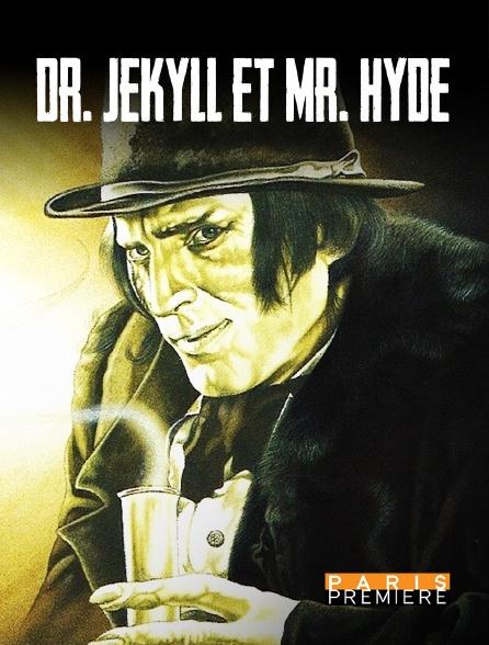 Paris Première - Dr. Jekyll et Mr. Hyde