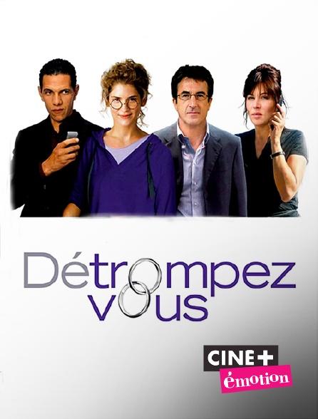 Ciné+ Emotion - Détrompez-vous