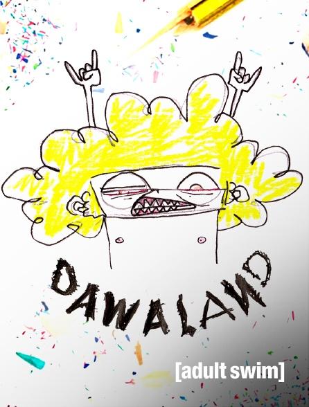 Adult Swim - Dawaland