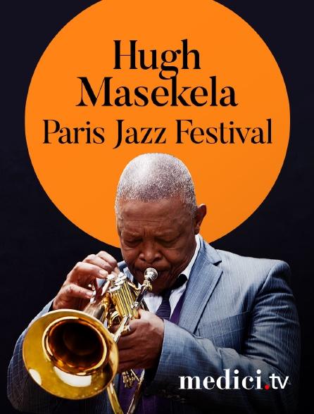 Medici - Hugh Masekela en concert au Paris Jazz Festival