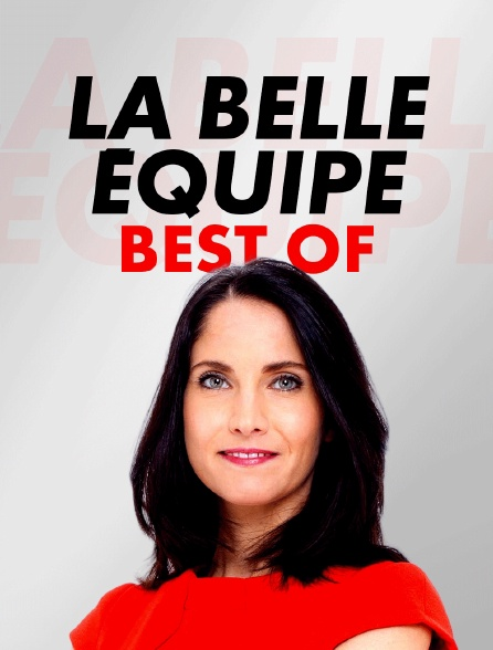 Best Of La belle équipe
