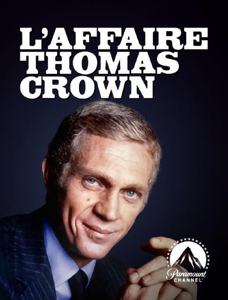 Paramount Channel - L'affaire Thomas Crown