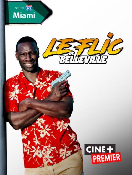 Ciné+ Premier - Le flic de belleville