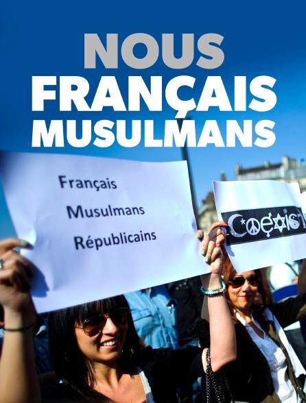 Nous, Français musulmans