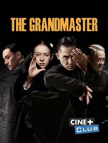 Ciné+ Club - The grandmaster