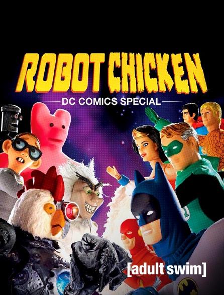 Adult Swim - Robot Chicken : DC Comics Special