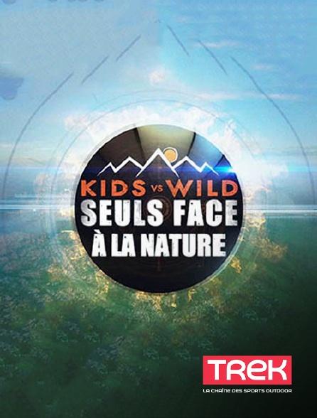Trek - Kids Vs Wild, seuls face à la nature