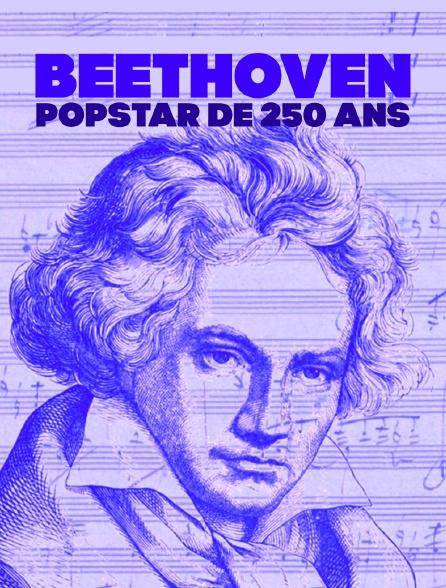 Beethoven, popstar de 250 ans