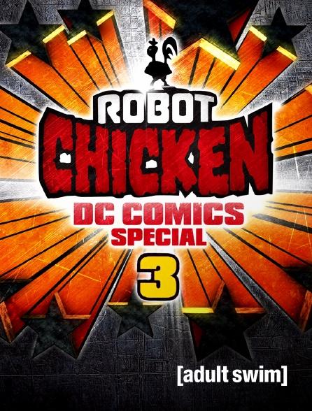Adult Swim - Robot Chicken: DC Comics Special III: Magical Friendship
