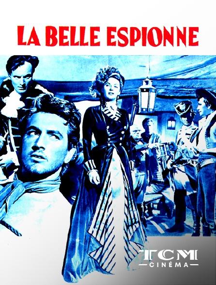 TCM Cinéma - La belle espionne