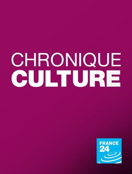 France 24 - Chronique culture