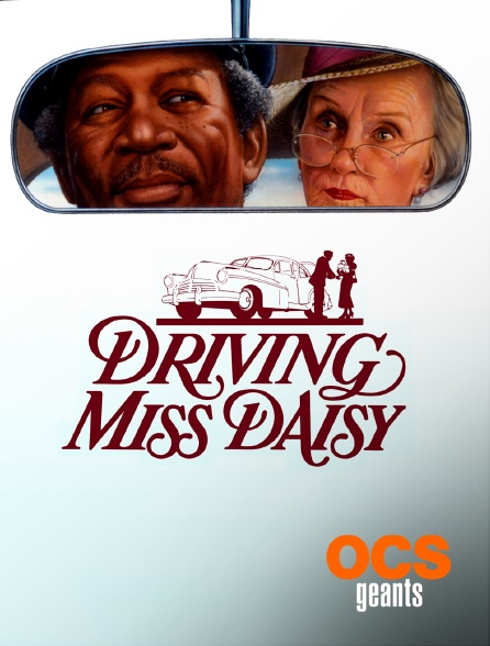 OCS Géants - Driving Miss Daisy
