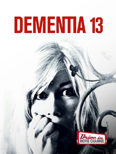 Drive-in Movie Channel - Dementia 13 en replay